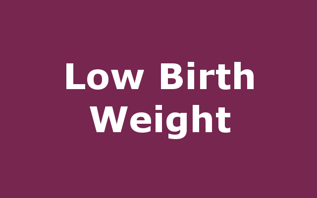 Low Birth Weight report link